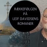 Rækkefølgen på Leif Davidsens bøger