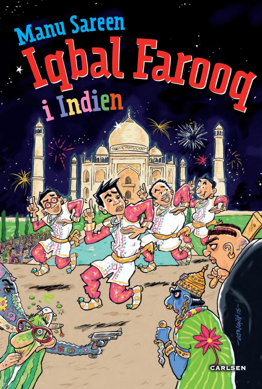 Iqbal farroq i indien, orlaprisen, orlaprisen 2017, børnebøger, manu sareen, iqbal