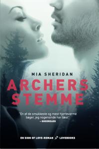 Archers stemme, Mia Sheridan, LOVEBOOKS, Acher's Voice, kærlighedsroman