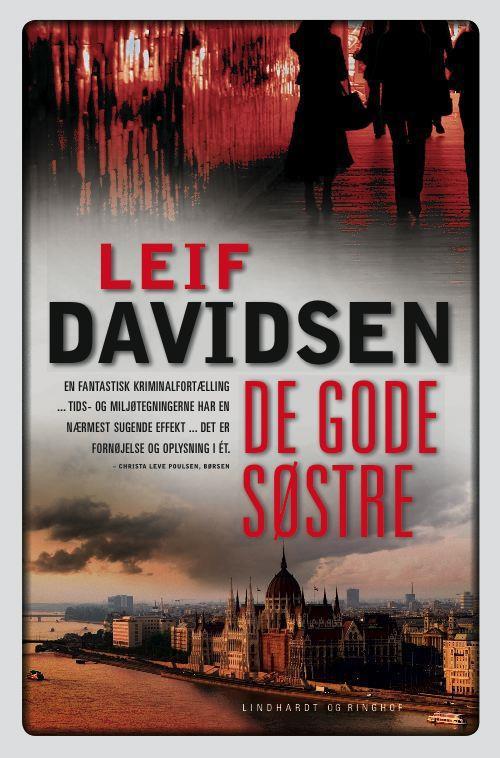 rækkefølgen på Leif Davidsens bøger, spionromaner, krimier, Leif Davidsen, de gode søstre, krimier om det tidligere jugoslavien, borgerkrigen i jugoslavien