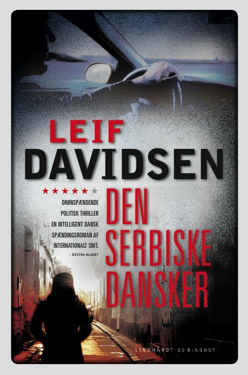 rækkefølgen på Leif Davidsens bøger, spionromaner, krimier, Leif Davidsen, den serbiske dansker