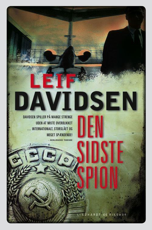 rækkefølgen på Leif Davidsens bøger, spionromaner, krimier, Leif Davidsen, den sidste spion, Murens fald, Berlinmurens fald, de gyldne laurbær