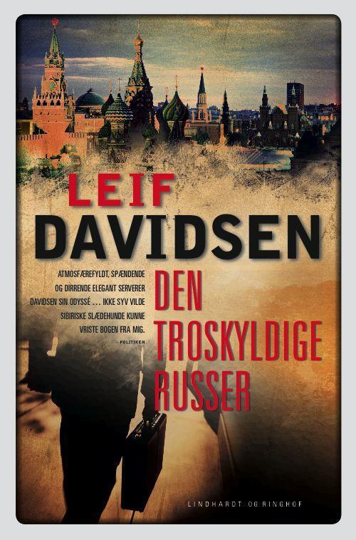 rækkefølgen på Leif Davidsens bøger, spionromaner, krimier, Leif Davidsen, den troskyldige russer, berlinmurens fald