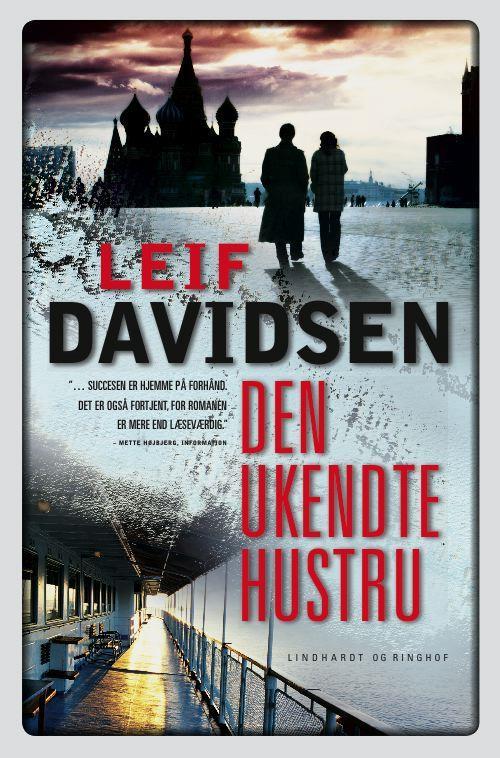 rækkefølgen på Leif Davidsens bøger, spionromaner, krimier, Leif Davidsen, den ukendte hustru