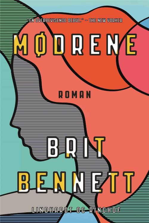 Mødrene, Brit Bennett, debutroman, amerikansk roman, roman