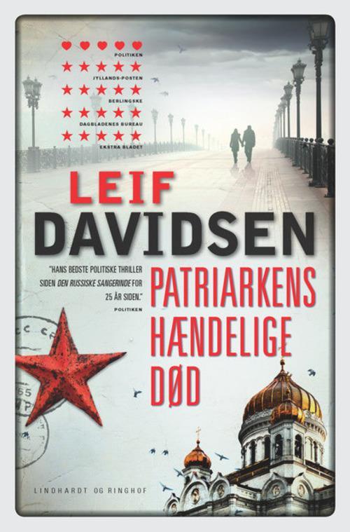 rækkefølgen på Leif Davidsens bøger, spionromaner, krimier, Leif Davidsen, patriarkens hændelige død, Rusland