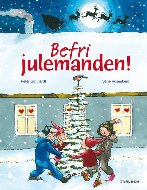 Befri Julemanden!, Peter Gotthardt, Stine Rosenberg, jul, julehistorie, julebog, kalenderbog, julekalenderbog, julekalender