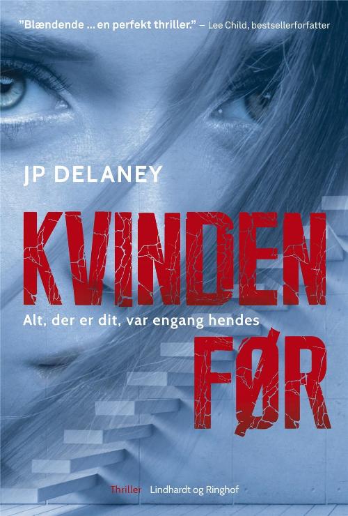 Kvinden før, J.P. Delaney, psykologisk thriller, thriller, krimi, domestic noir, krimier