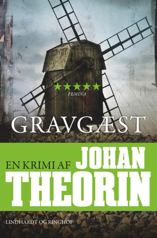Gravgæst, Johan Theorin, thriller, psykologisk thriller, krimier, krimi