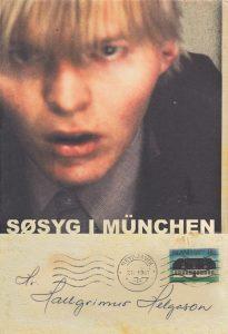 Hallgrímur Helgason, Søsyg i München, Island, islandsk litteratur