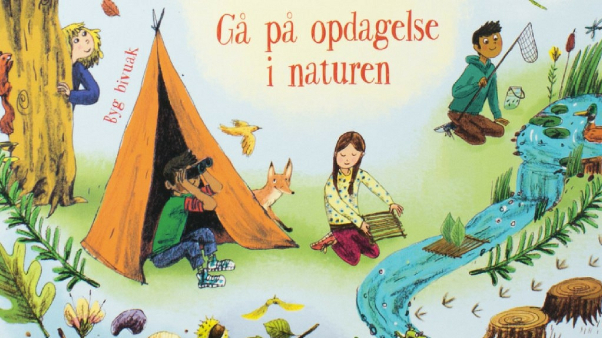 Alice James, natur, friluftsliv, børn, børnebog, aktiviteter, aktivitet, læsning, natur, Min bog om friluftsliv,