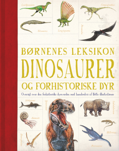 børnenes leksikon, dinosaurer, børnebog, børnebøger, forhistoriske dyr