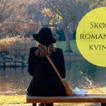 Stærke og tankevækkende romaner til kvinder