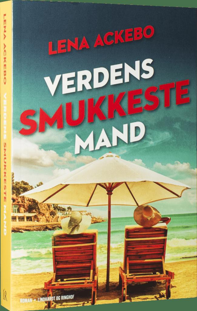 Lena Ackebo, Verdens smukkeste mand, svensk roman