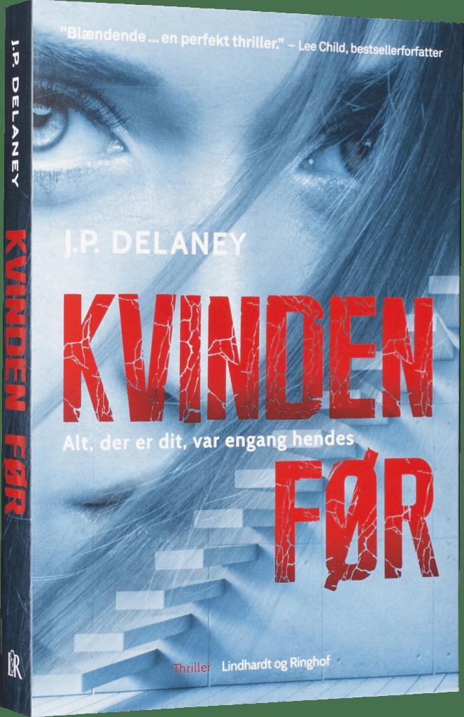 Kvinden før, J.P. Delaney, thriller, psykologisk thriller, spændingsroman