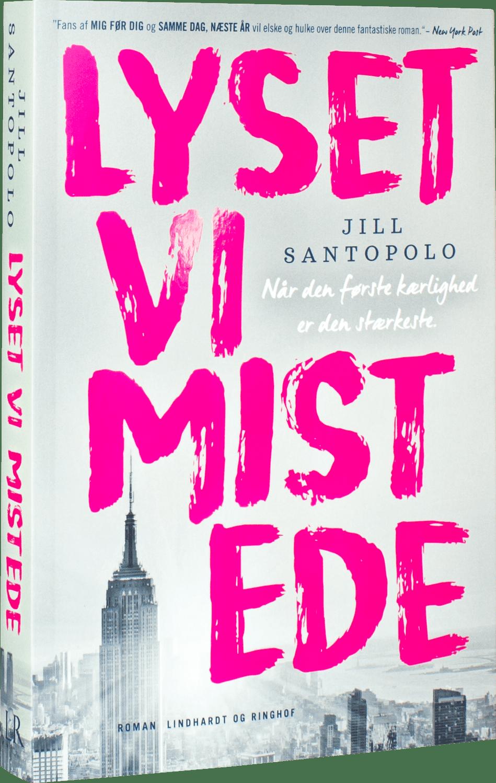 Lyset vi mistede, Jill Santopolo, kærlighedsroman