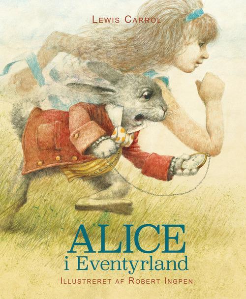 Alice I Eventyrland, Lewis Carroll, klassiker, Robert Ingpen, klassisk børnebog, børnebog, børnebøger