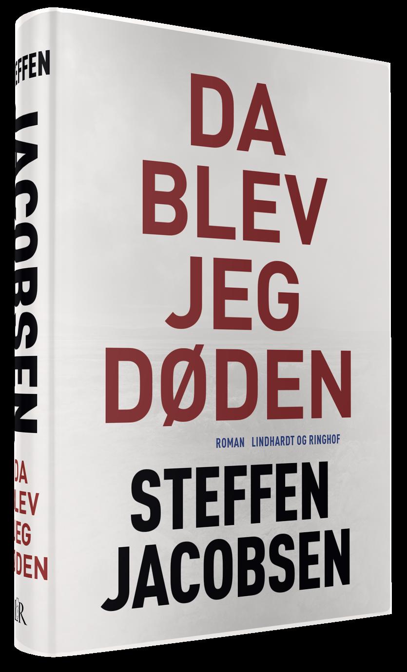Da blev jeg Døden, Steffen Jacobsen, historisk roman, spændingsroman, Niels Bohr