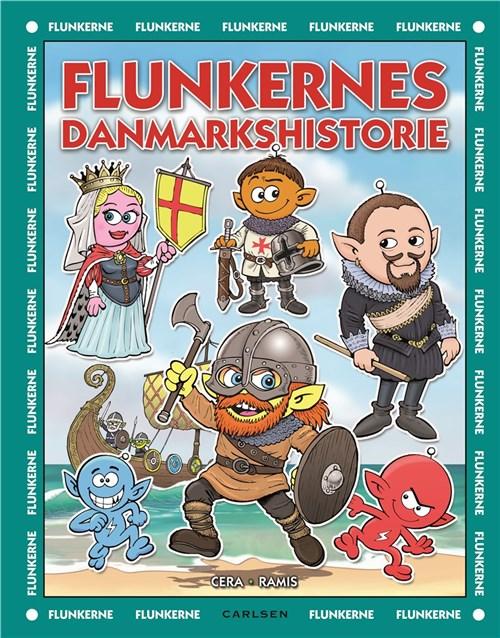 Flunkerne, Flunkernes danmarkshistorie, Juan Carlos Ramis, Joaquin Cera, mylderbog, mylderbillede, børnebog, børnebøger