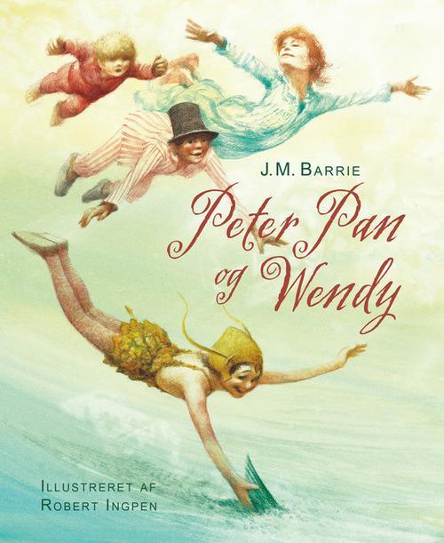 Peter Pan, Peter Pan og Wendy, J.M. Barrie, Robert Ingpen, børnebog, børnebøger, klassiker, klassisk børnebog