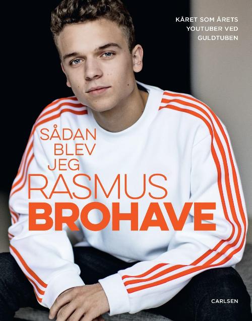 Rasmus Brohave, Sådan blev jeg Rasmus Brohave, YouTube