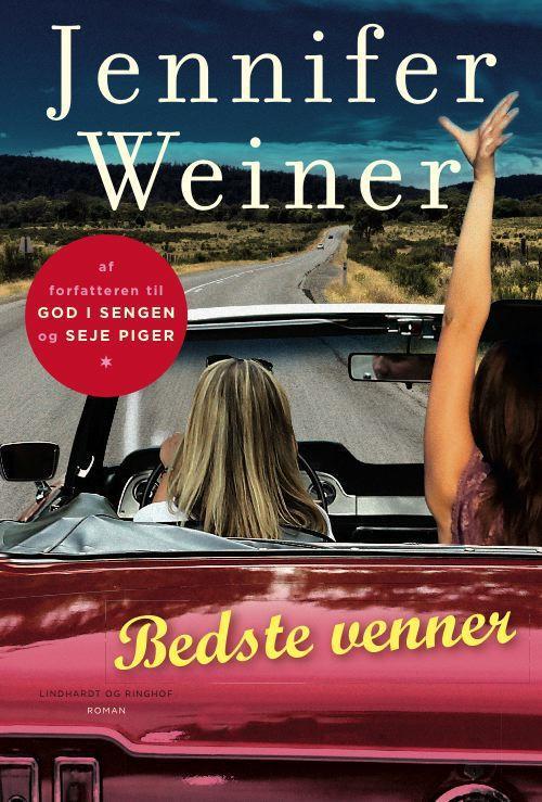 Bedste venner, Jennifer Weiner, kærlighed, kærlighedsroman