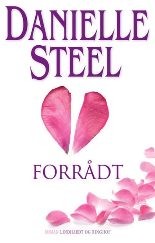 Danielle Steel, Forrådt, kærlighed, kærlighedsroman