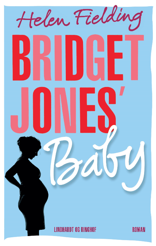 Bridget Jones, Bridget Jones' Baby, Helen Fielding, kærlighed, kærlighedsroman