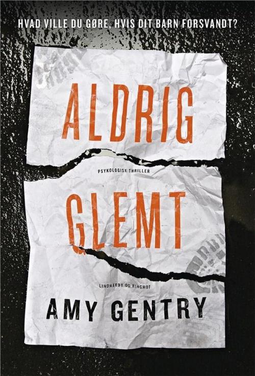 Aldrig glemt, Amy Gentry, krimi, thriller, spændingsroman
