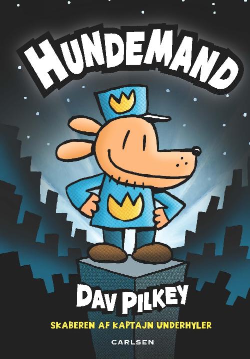 Hundemand, Dav Pilkey, Kaptajn Underhyler, børnebog, børnebøger