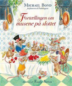 michael bond, børnebog, børnebøger, fortællingen om musene på slottet