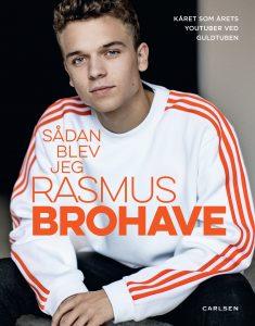 Rasmus brohave, Sådan blev jeg Rasmus Brohave, youtube, youtuber