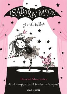 Isadora Moon, Isadora Moon går til ballet, børnebog, børnebøger, bøger til piger