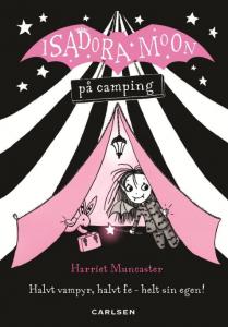 Isadora Moon, Isadora Moon på camping, børnebog, børnebøger, bøger til piger