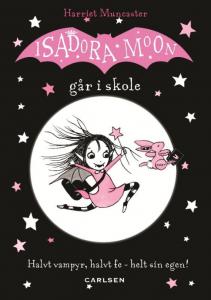 Isadora Moon, Isadora Moon går i skole, børnebog, børnebøger, bøger til piger
