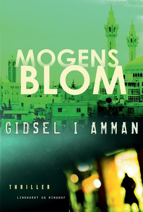 Gidsel i Amman, Mogens Blom, politisk thriller, krimi