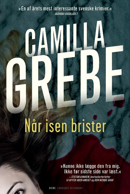 Når isen brister, Camilla Grebe, psykologisk thriller, krimi