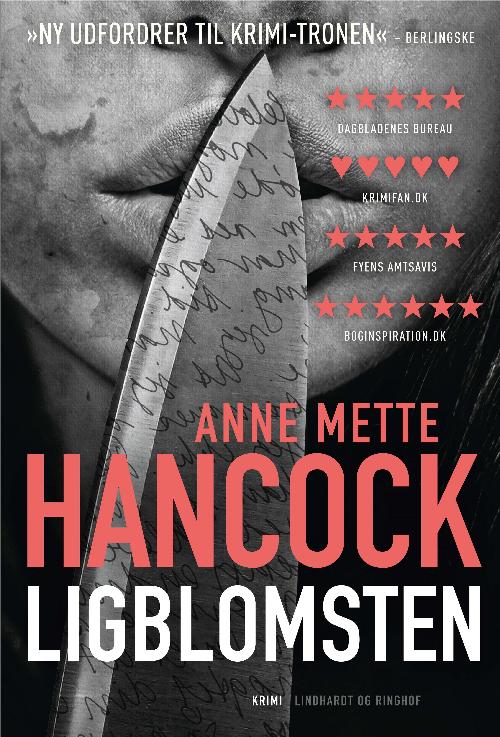Anne Mette Hancock, Ligblomsten, krimi,