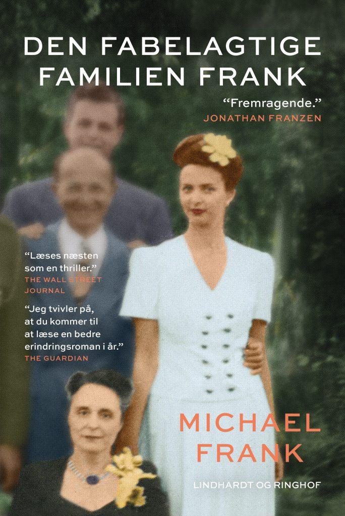 Den fabelagtige familien Frank, Michael Frank, erindringsroman, erindringer