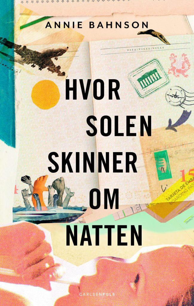 Annie Bahnson, Hvor solen skinner om natten, ungdomsbog, ungdomsroman, YA, YA-roman
