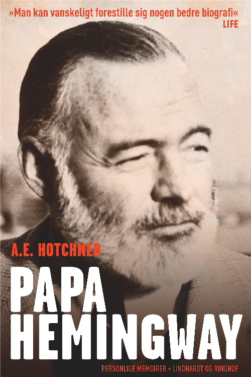 Papa Hemingway, Hemingway, biografi,