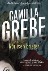 krimi, kriminalroman, mord, Camilla Grebe, når isen briser, psykologisk, Peter Lindgren, Hanne Lagerlind