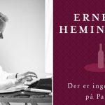 """""""Papas råd sidder i mit baghoved, når jeg skriver"""" – Mich Vraa om Hemingway"""