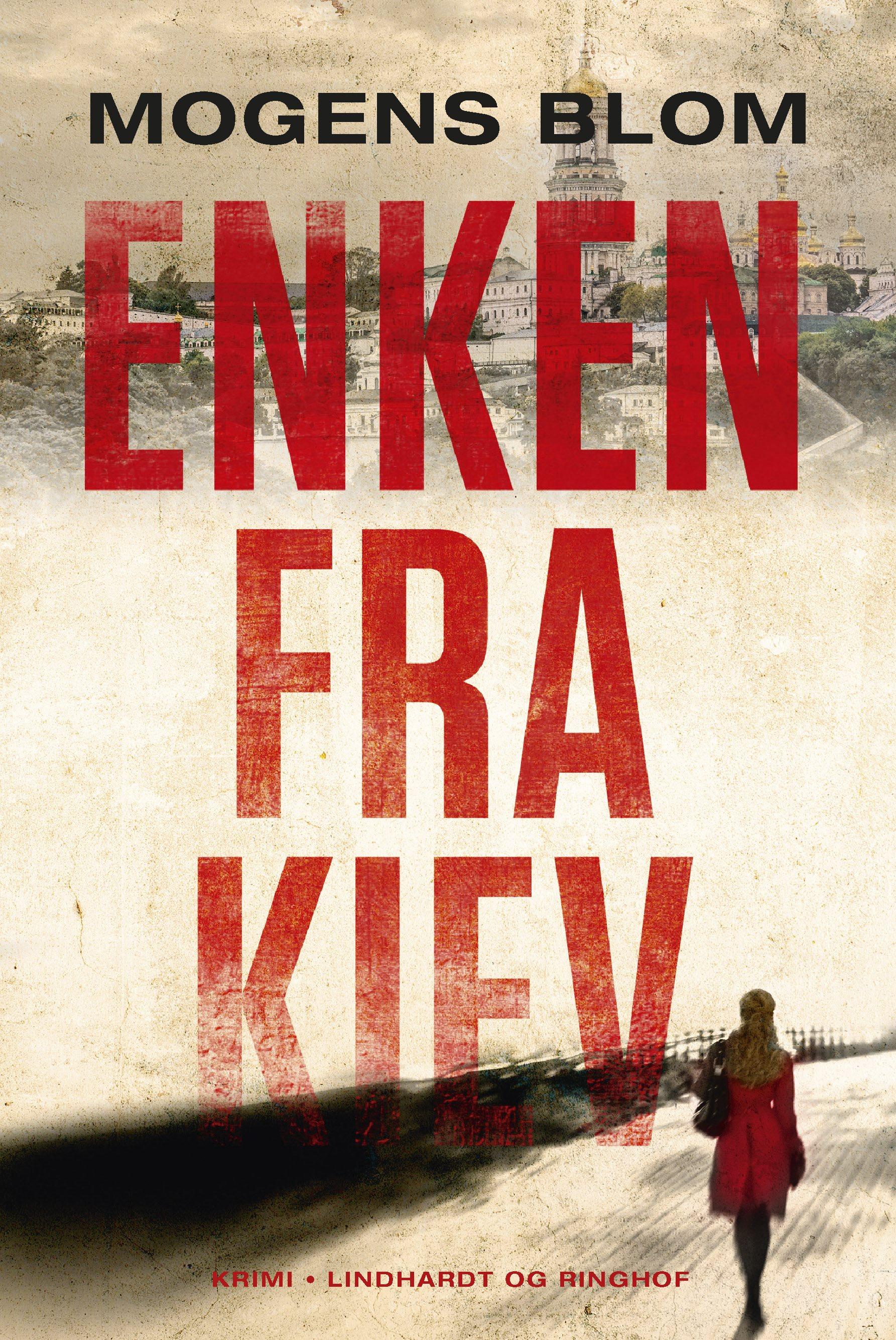 Enken fra Kiev, krimi, Mogens Blom, Ukraine, spændingsroman
