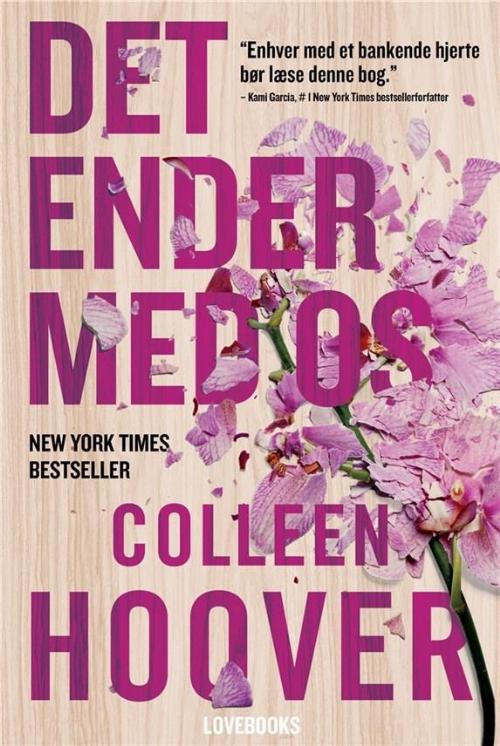Det ender med os, Colleen Hoover, 10 gode bøger om stærke kvinder