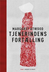 Margaret Atwood, Tjenerindens fortælling, 10 gode bøger om stærke kvinder