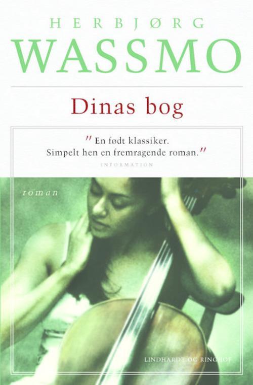 Dinas bog, Herbjørg Wassmo, 10 gode bøger om stærke kvinder