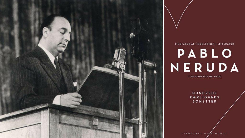 Pablo Neryda, poesi, chile, digte, lindhardt og ringhof, kommunist, nobelpris, sonet