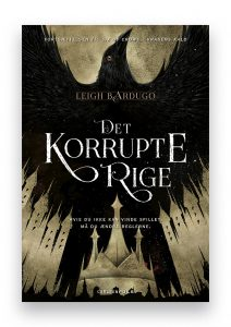 Six of Crows 2 - Det korrupte rige