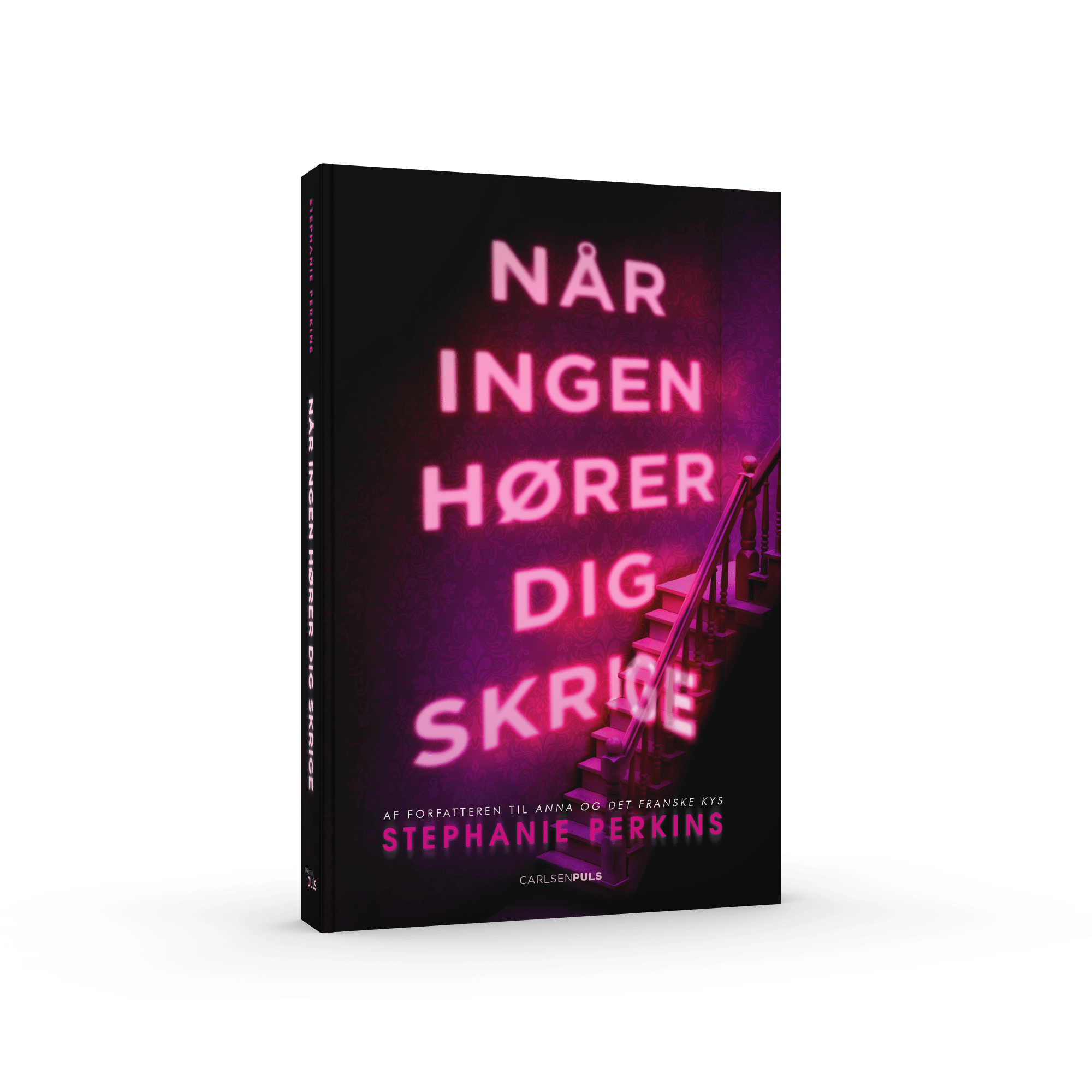 Når ingen hører dig skrige, stephanie perkins, anna og det franske kys, there is someone inside your house